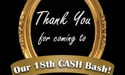 Thank You for coming to our 18th CASH Bash!!!